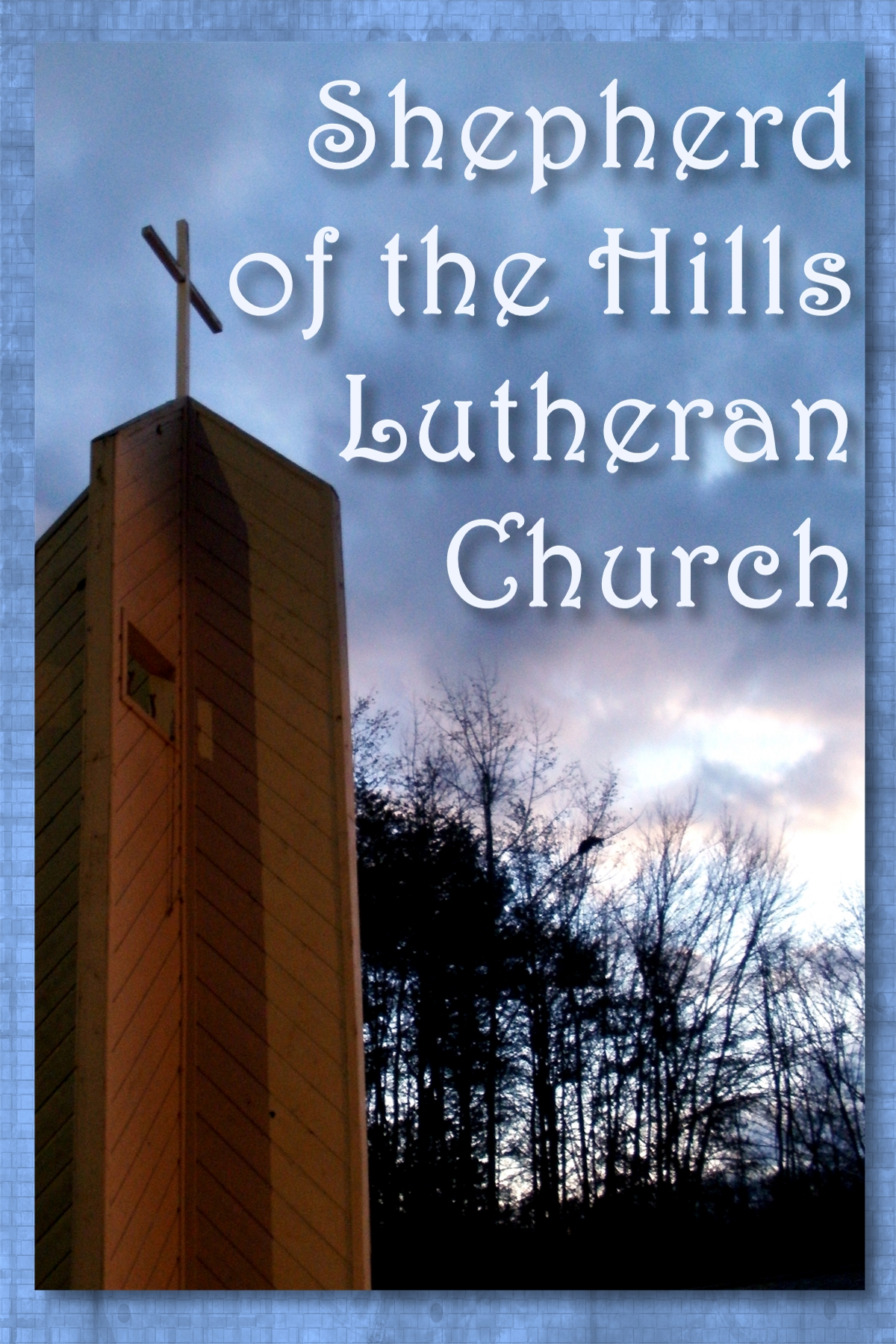 Shepherd of the Hills Tower