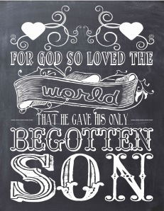 CHALKBOARD- GOD SO LOVED THE WORLD